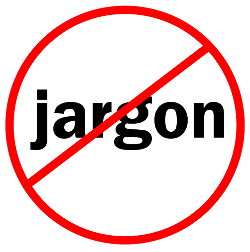 Copywriting and jargon: Don't let yourself get overwhelmed!