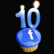It's Facebook's 10th Birthday!